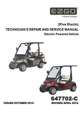 EZ Go E-Z-GO 2016 2017 Electric 2Five Golf Cart 48V service manual on CD