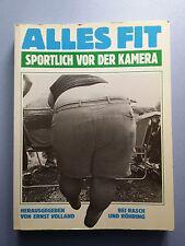 Alles fit Sportlich vor der Kamera Ernst Volland Rasch und Röhrig 142 S. 1987