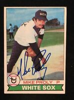 MIKE PROLY 1969 TOPPS AUTOGRAPHED SIGNED AUTO BASEBALL CARD WHITE SOX 514