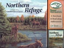 Northern Refuge: A Story of a Canadian Boreal Fore