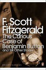 The Curious Case of Benjamin Button: And Six Other Stories (Penguin Modern Class