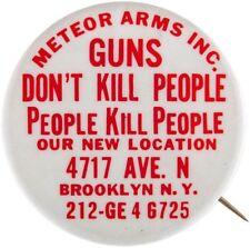 BROOKLYN GUN DEALER CIRCA 1980s GUN RIGHTS BUTTON.