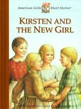 The American Girls Short Stories: Kirsten and the New Girl by Janet Beeler Shaw…