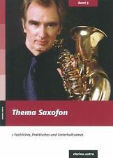 Thema Saxofon (2010, Taschenbuch)