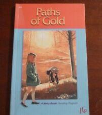 A Beka book, Paths of Gold, 2.5, Second grade reader, pb