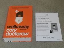 CORY DOCTOROW: WALKAWAY: SIGNED & DATED UK 1ST EDITION HARDCOVER & EVENT FLYER