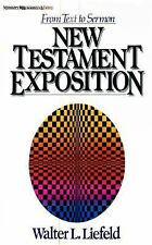 New Testament Exposition: From Text to Sermon