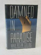 SIGNED Max Allan Collins DAMNED IN PARADISE Nathan Heller Novel 1996 Dutton 1st