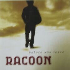 RACOON - BEFORE YOU LEAVE  - CD