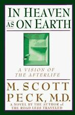 In Heaven As on Earth: A Vision of the Afterlife-ExLibrary