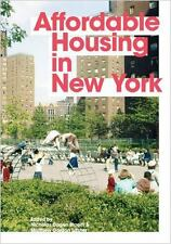 Affordable Housing in New York : The People, Places, and Policies That...