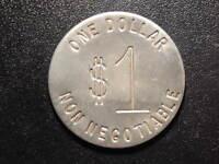 ONE DOLLAR NON-NEGOTIABLE TOKEN!  WW198XXX