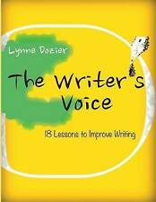 NEW The Writer's Voice: Lessons in Composition by Lynne Dozier