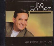 Tito Gomez Las Paginas de mi Vida CD New Nuevo