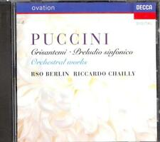 PUCCINI - Orchestral Works / Crisantemi / Preludio - Riccardo CHAILLY - Decca