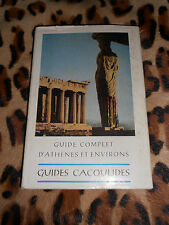 GUIDE COMPLET D'ATHENES ET ENVIRONS - Pericles Collas - Guides Cacoulides