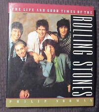 1989 Life and Good Times THE ROLLING STONES Philip Norman HC/DJ VF/FN Harmony