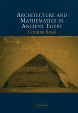 Architecture and Mathematics in Ancient Egypt by Corinna Rossi (2007, Paperback)