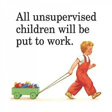 Coaster ALL UNSUPERVISED CHILDREN WILL BE PUT TO WORK Fun Humour gift Retro New