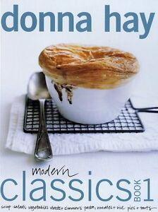 Modern Classics (Book 1) by Donna Hay