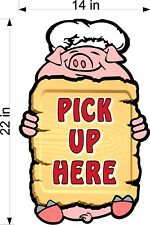 Pick Up Here Chef Pig Diecut Plexiglass Sign Take Out Bbq Full Color Design