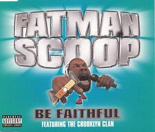 FATMAN SCOOP ft THE CROOKLYN CLAN - Be Faithful (UK 4 Tk Enh CD Single)