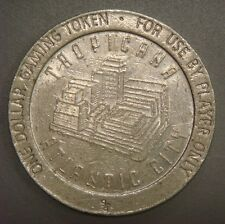 Dollar Gaming Token - Tropicana, Atlantic City, N.J.