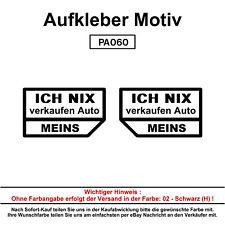 ICH NIX verkaufen - Autoaufkleber Aufkleber Fun Spaß Sticker Lustige Sprüche