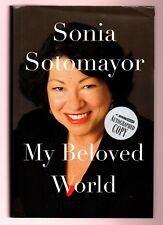 My Beloved World by Supreme Court Justice Sonia Sotomayor -signed 1st