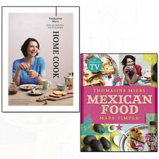 Mexican Food Made Simple Thomasina Miers Collection 2 Books Set Home Cook Recipe