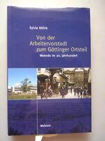 Von der Arbeitervorstadt zum Göttinger Ortsteil : Weende im 20. Jahrhundert.