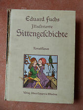 Eduard Fuchs  - Illustrierte Sittengeschichte - Renaissance -