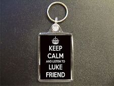 KEEP CALM AND LISTEN TO LUKE FRIEND KEYRING BAG TAG BIRTHDAY GIFT
