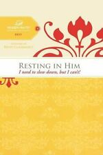 Resting in Him: I need to slow down but I can't! Women of Faith Study Guide Ser