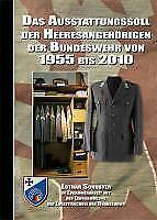 Das Ausstattungssoll der Heeresangehörigen der Bundeswehr von 1955 bis 2010 von Lothar Schuster (2010, Gebundene Ausgabe)