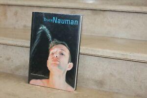 BRUCE NAUMAN -  werke aus den sammlungen froehlich und fer 1999-2000