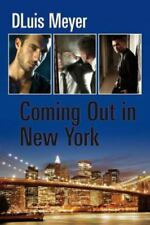 Coming Out in New York by DLuis Meyer (2015, Paperback)