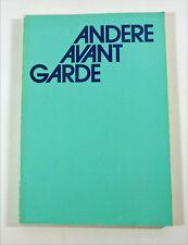 "KATALOG: ""Andere Avant Garde"" Ausstellung LINZ 1983 Festival Neue Kunst + Musik"