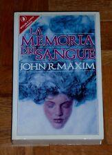 """John R. Maxim  """"LA MEMORIA DEL SANGUE""""  Sperling & Kupfer Terror 1ªEd."""