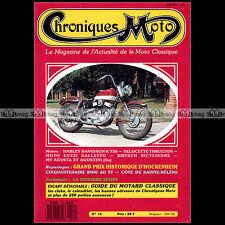 CHRONIQUES MOTO N°16-b VELOCETTE 500 THRUXTON GUZZI GALETTO HARLEY K 750 DRESH