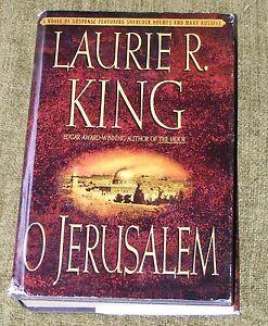 Laurie R King O JERUSALEM hardback + dj First Edition US 1999 Sherlock Holmes