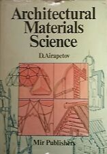 D. AIRAPETOV ARCHITECTURAL MATERIALS SCIENCE MIR PUBLISHERS MOSCOW 1986