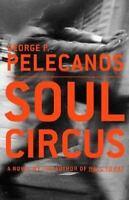 George P. Pelecanos Soul Circus HCDJ US 1st/1st VG