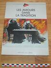 Livre Les amours dans la tradition dans le Poitou et en Vendée, 130 pages, 1988