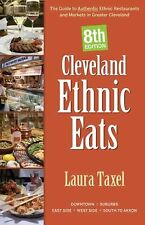 Cleveland Ethnic Eats: The Guide to Authentic Ethnic Restaurants and M-ExLibrary