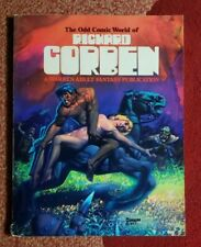 the odd comic world of richard corben softcover warren adult fantasy 1977 rare