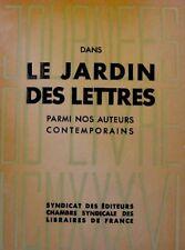 DANS LE JARDIN DES LETTRES auteurs contemporains 1936++