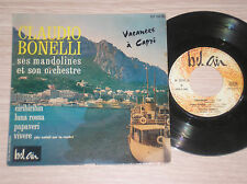 "CALUDIO BONELLI - CIRIBIRIBIN / LUNA ROSSA - 45 GIRI 7"" EP FRANCE"