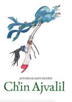 El Principito Tsotsil Ch'in Ajvalil Little Prince 1º ed 2018