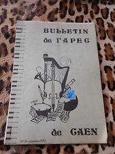 Bulletin de l'APEG de Caen n° 24, 1972 - Ecole de musique de Caen
